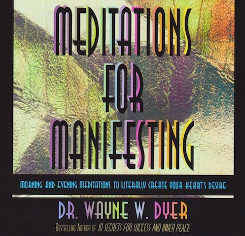 Meditations for manifesting dyer 9news