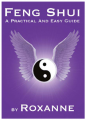 Feng Shui: A Practical & Easy Guide